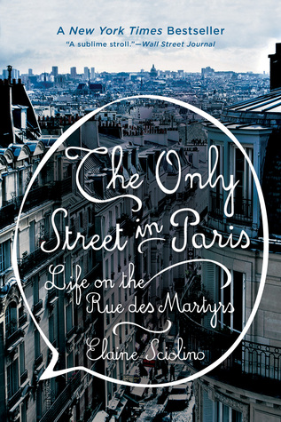 The Only Street in Paris: one of the best books about Paris of all time