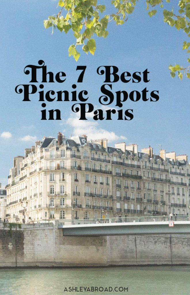 Where to picnic in Paris: The city's 7 best picnic spots